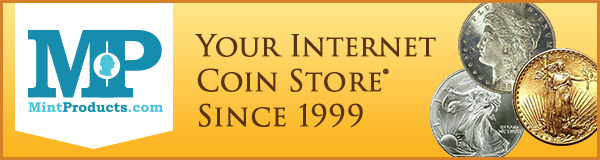 MintProducts Trusted Internet Coin Dealer since 1999